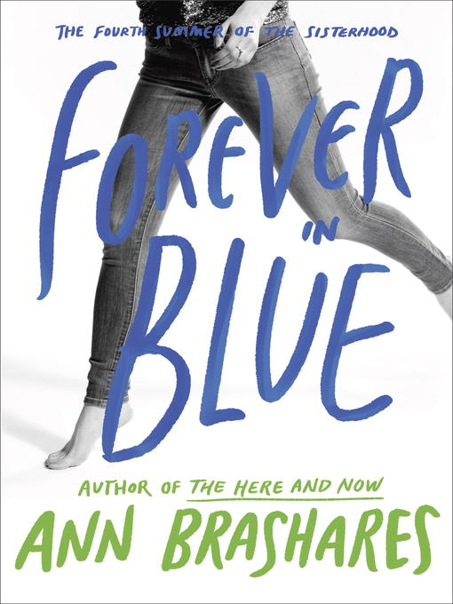 Title details for Forever in Blue by Ann Brashares - Available