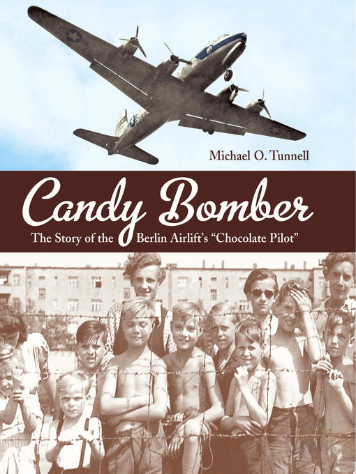 Title details for Candy Bomber by Michael O. Tunnell - Wait list