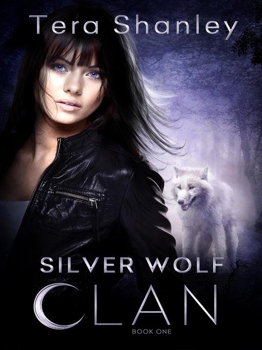 Title details for Silver Wolf Clan by Tera Shanley - Available