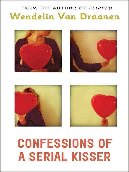Cover image for Confessions of a Serial Kisser