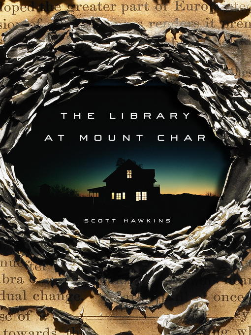 Title details for The Library at Mount Char by Scott Hawkins - Wait list