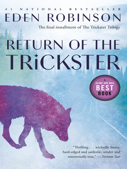 Title details for Return of the Trickster by Eden Robinson - Available
