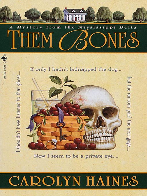 Title details for Them Bones by Carolyn Haines - Available