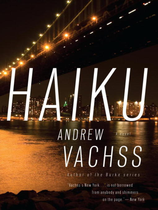 Title details for Haiku by Andrew Vachss - Available