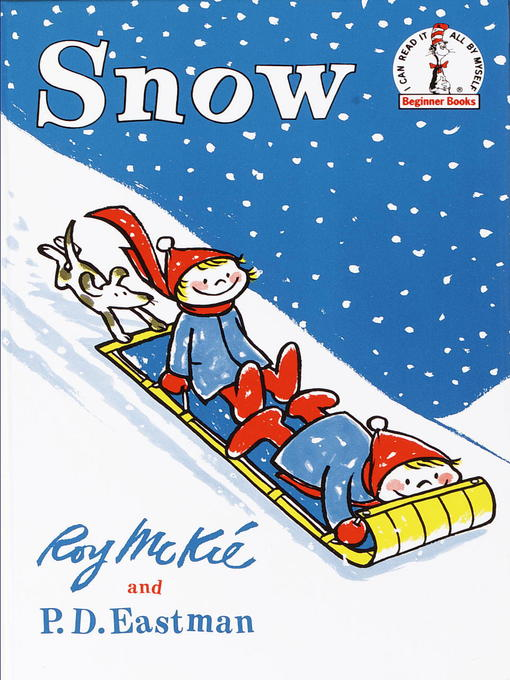 Title details for Snow by P.D. Eastman - Available