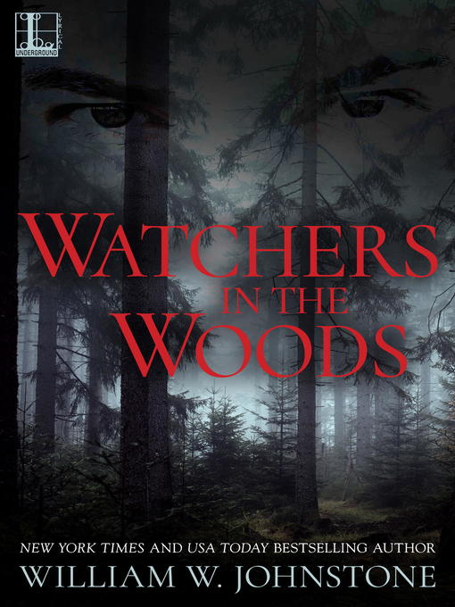 Title details for Watchers in the Woods by William W. Johnstone - Wait list