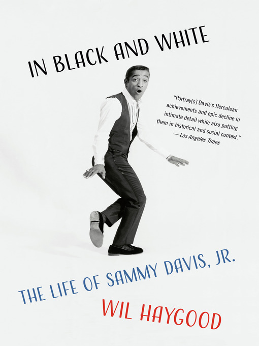 Title details for In Black and White by Wil Haygood - Available