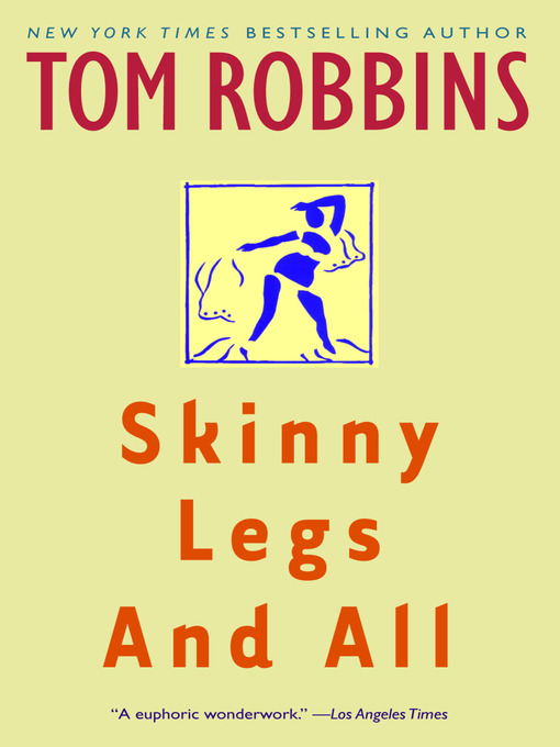 Title details for Skinny Legs and All by Tom Robbins - Wait list