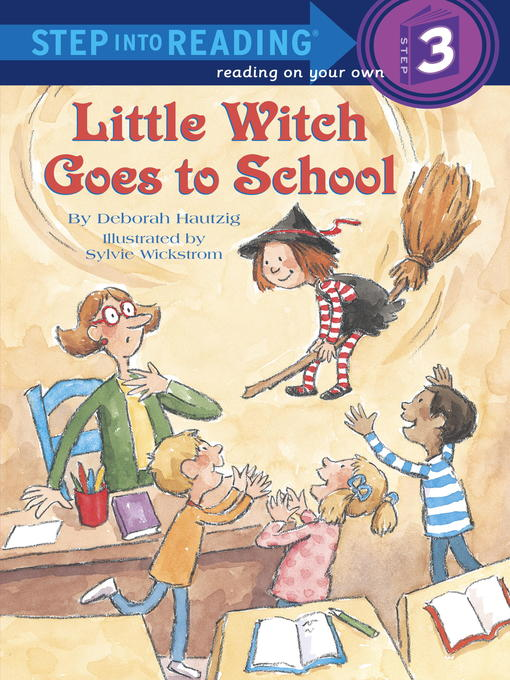 Title details for Little Witch Goes to School by Deborah Hautzig - Available