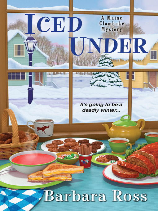 Title details for Iced Under by Barbara Ross - Wait list
