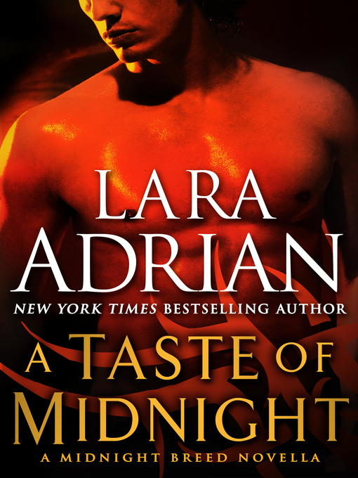 Title details for A Taste of Midnight by Lara Adrian - Available