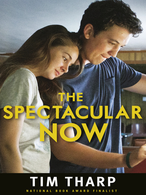 Title details for The Spectacular Now by Tim Tharp - Wait list