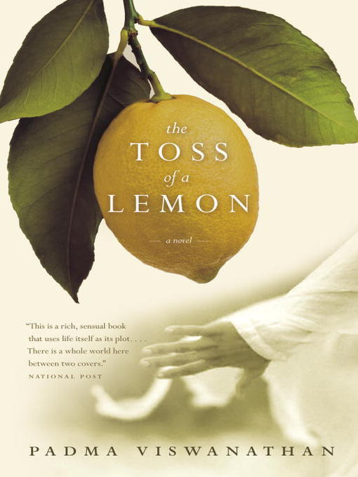 Title details for The Toss of a Lemon by Padma Viswanathan - Available