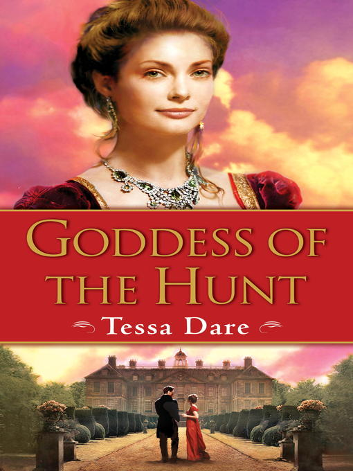 Title details for Goddess of the Hunt by Tessa Dare - Available