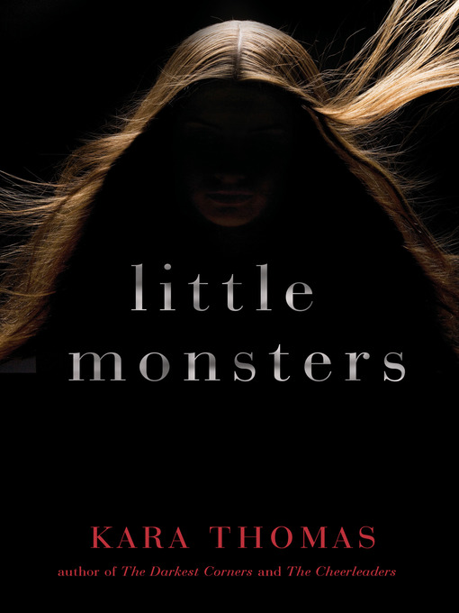 Title details for Little Monsters by Kara Thomas - Wait list