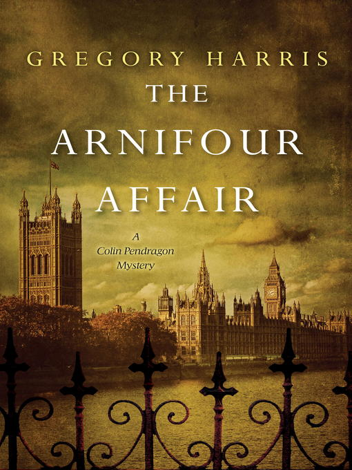Title details for The Arnifour Affair by Gregory Harris - Available
