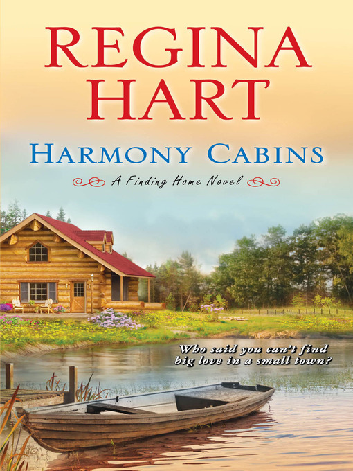 Title details for Harmony Cabins by Regina Hart - Wait list