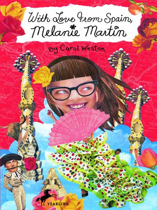 Title details for With Love from Spain, Melanie Martin by Carol Weston - Available