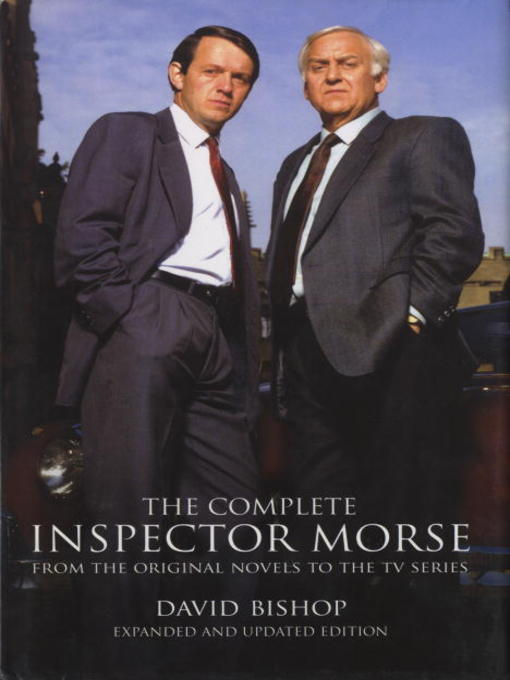 Title details for The Complete Inspector Morse by David Bishop - Available