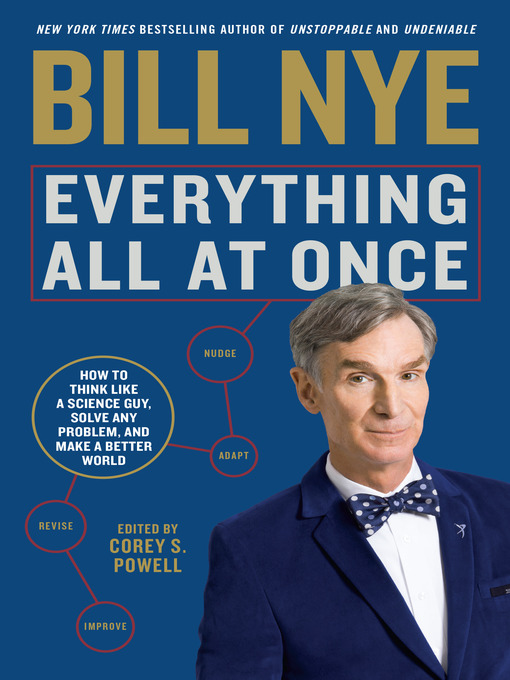 Title details for Everything All at Once by Bill Nye - Available