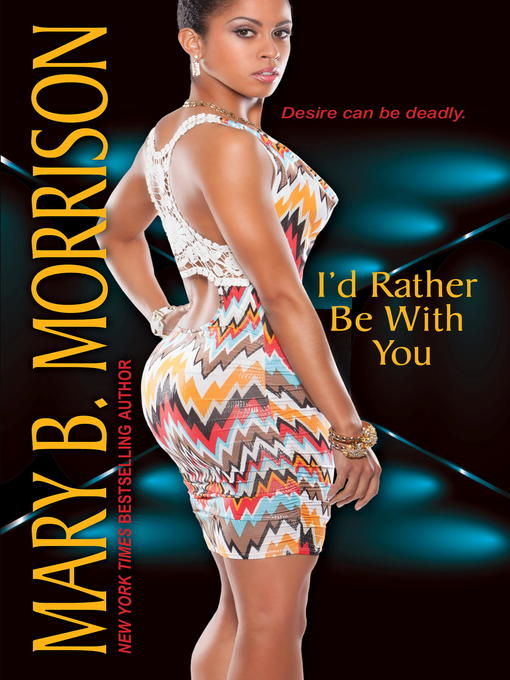 Title details for I'd Rather Be With You by Mary B. Morrison - Available