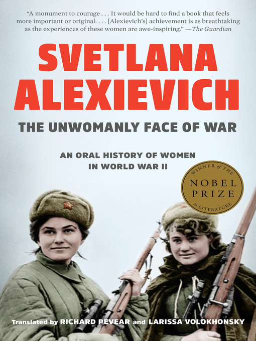 Title details for The Unwomanly Face of War by Svetlana Alexievich - Available