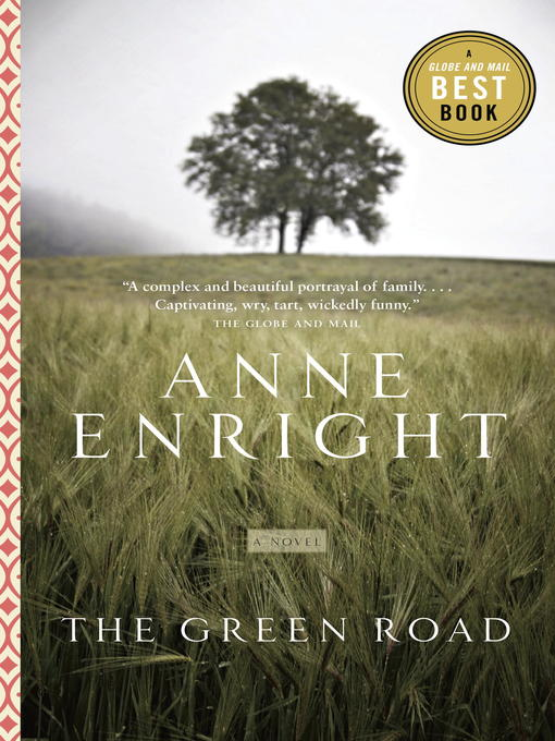 Title details for The Green Road by Anne Enright - Available
