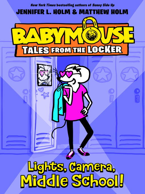 Title details for Lights, Camera, Middle School! by Jennifer L. Holm - Wait list