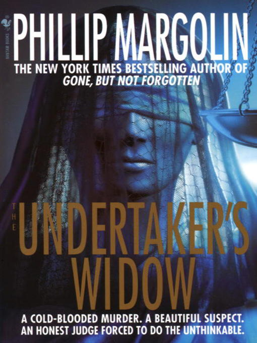 Title details for The Undertaker's Widow by Phillip Margolin - Wait list