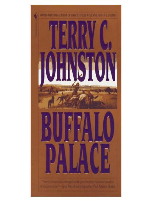 Title details for Buffalo Palace by Terry C. Johnston - Available