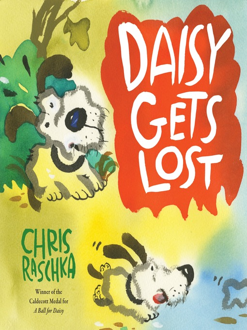 Title details for Daisy Gets Lost by Chris Raschka - Wait list