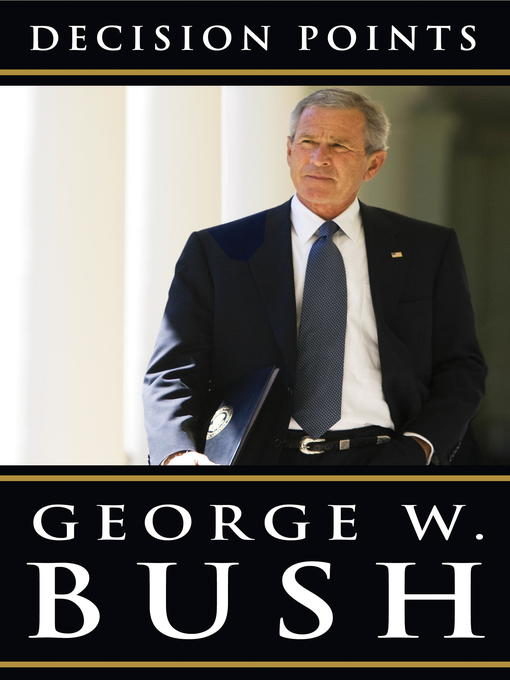 Title details for Decision Points by George W. Bush - Wait list