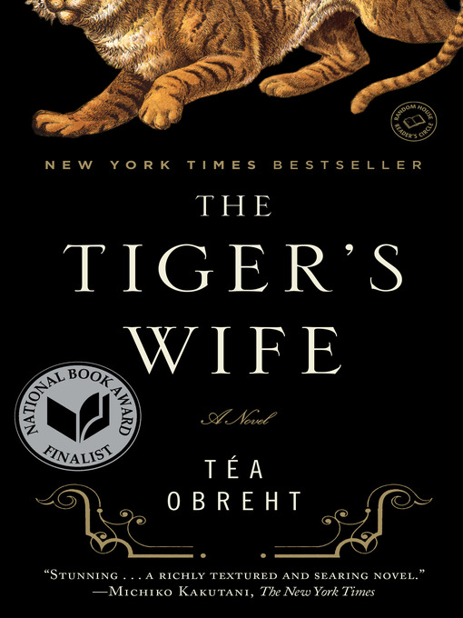 Title details for The Tiger's Wife by Téa Obreht - Wait list