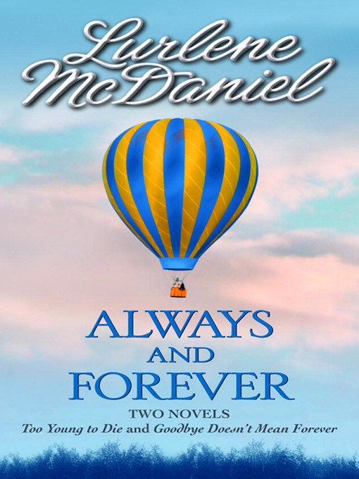 Title details for Always and Forever by Lurlene McDaniel - Available