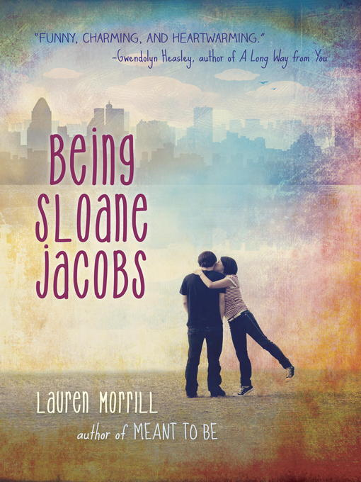 Title details for Being Sloane Jacobs by Lauren Morrill - Available