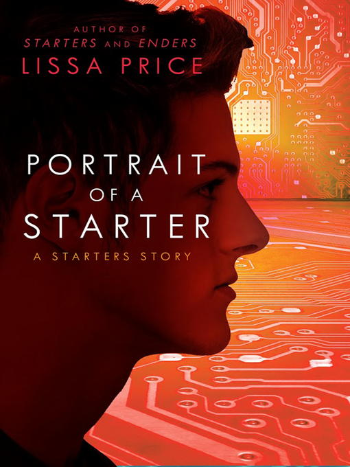 Title details for Portrait of a Starter by Lissa Price - Wait list