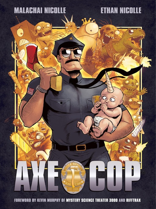 Title details for Axe Cop, Volume 1 by Malachai Nicolle - Available