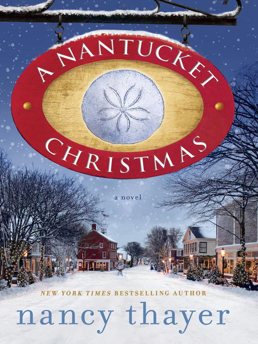 Title details for A Nantucket Christmas by Nancy Thayer - Available