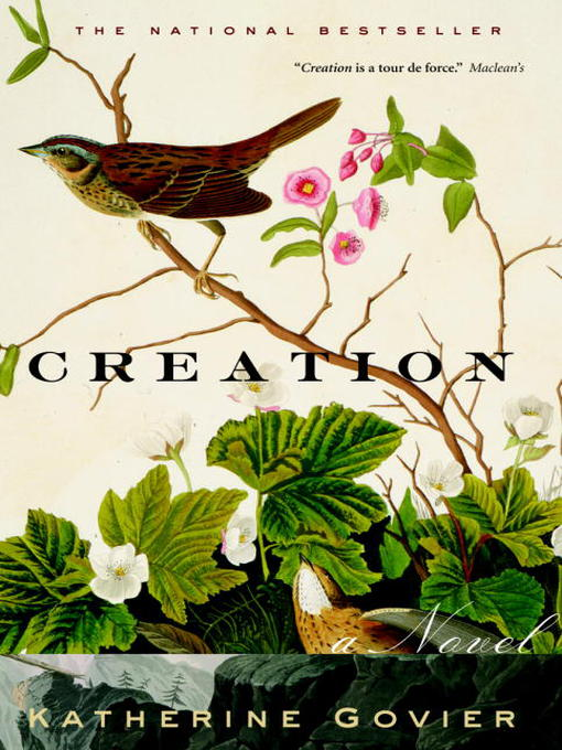 Title details for Creation by Katherine Govier - Wait list