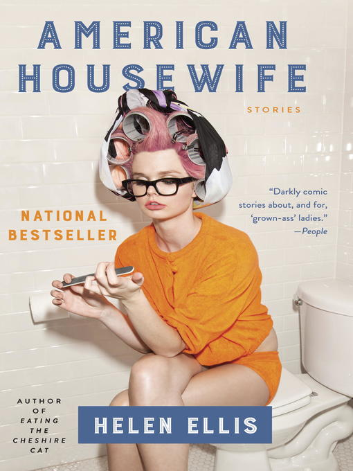 Title details for American Housewife by Helen Ellis - Wait list