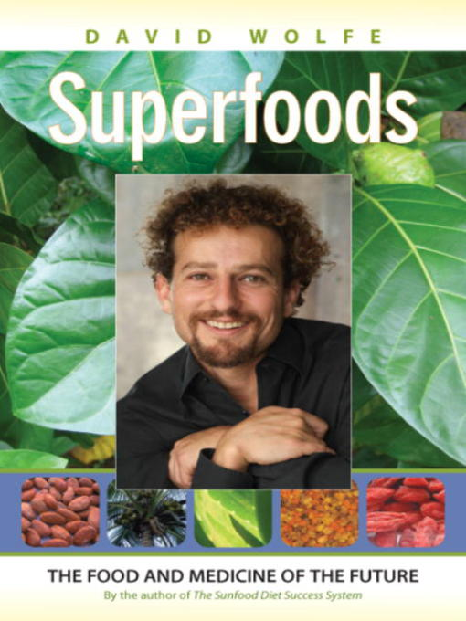 Title details for Superfoods by David Wolfe - Available