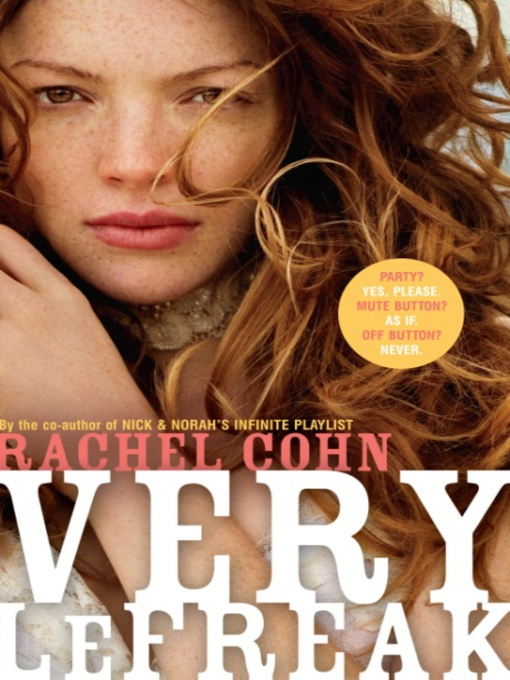 Title details for Very LeFreak by Rachel Cohn - Available