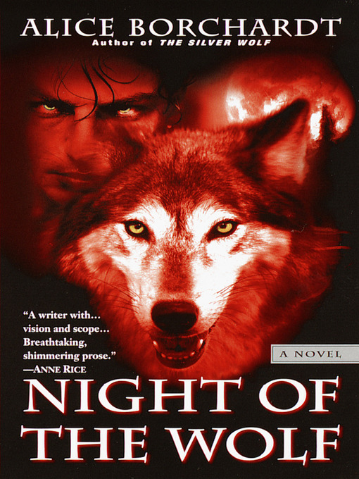 Title details for Night of the Wolf by Alice Borchardt - Wait list