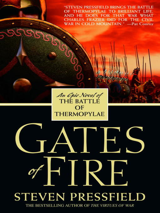 Title details for Gates of Fire by Steven Pressfield - Available