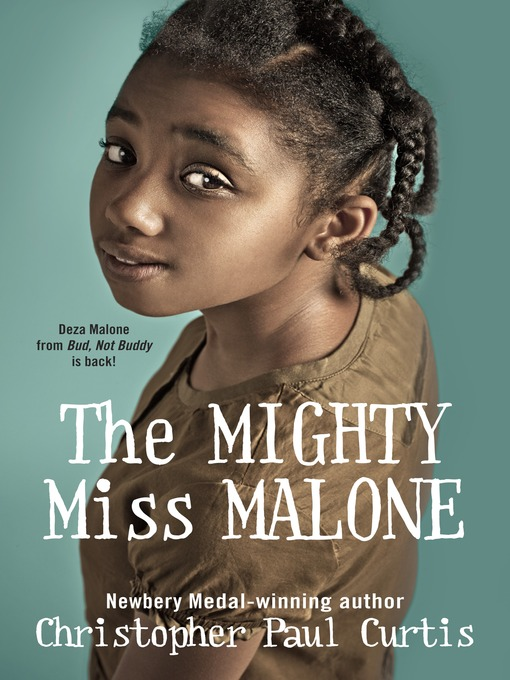 Title details for The Mighty Miss Malone by Christopher Paul Curtis - Available