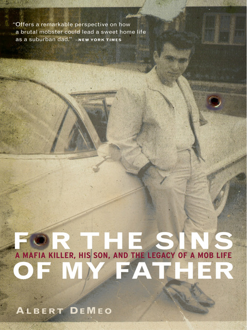 Title details for For the Sins of My Father by Albert DeMeo - Available