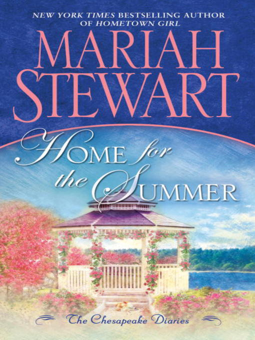 Title details for Home for the Summer by Mariah Stewart - Available
