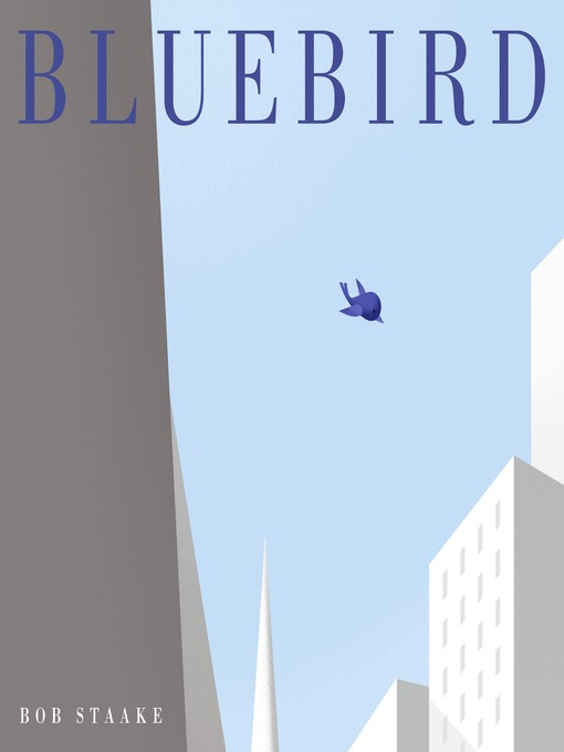 Title details for Bluebird by Bob Staake - Available