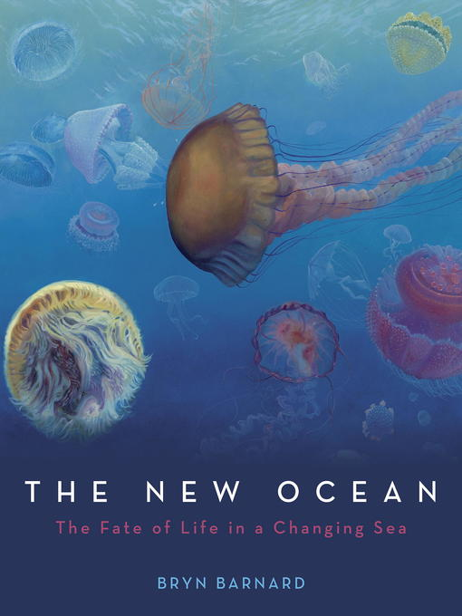 Title details for The New Ocean by Bryn Barnard - Wait list