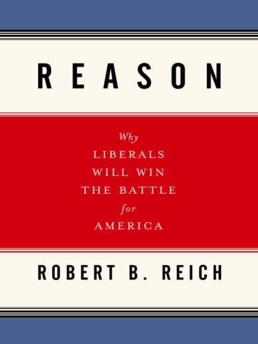 Title details for Reason by Robert B. Reich - Wait list